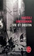 Vassili Grossman — Vie et destin