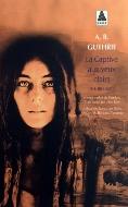 A. B. Guthrie — La Captive aux yeux clairs