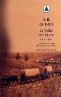 A. B. Guthrie — La Route de l'Ouest