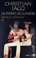 Christian Jacq — Néfer le Silencieux [La Pierre de Lumière - Tome 1]