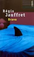Régis Jauffret — Bravo