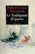 Robert Louis Stevenson — Le trafiquant d'épaves
