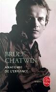 Bruce Chatwin — Anatomie de l'errance