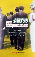 Christopher Clark — Les somnambules