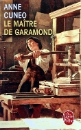 Anne Cuneo — Le Maître de Garamond