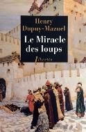 Henry Dupuy-Mazuel — Le miracle des loups