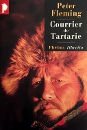 Peter Fleming — Courrier de Tartarie