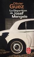 Olivier Guez — La disparition de Joseph Mengele
