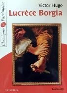 Victor Hugo — Lucrèce Borgia