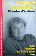 Jacques Lacarrière — Chemins d'écriture