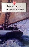 Björn Larsson — Le Capitaine et les rêves