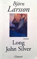Björn Larsson — Long John Silver