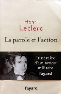 Henri Leclerc — La parole et l'action