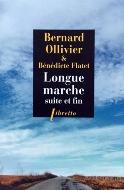 Bernard Ollivier & Bénédicte Flatet — Longue Marche, suite et fin