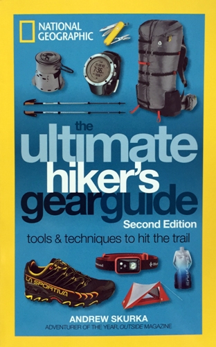 The Ultimate's Hikers Gear Guide (Andrew Skurka)