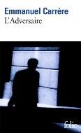 Emmanuel Carrère — L'Adversaire