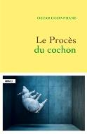 Oscar Coop-Phane — Le Procès du cochon