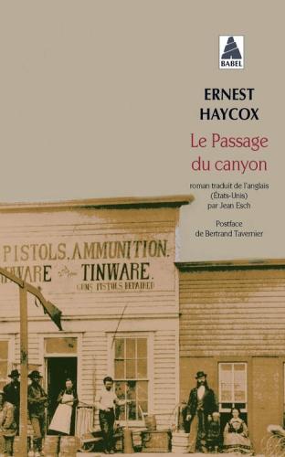 Ernest Haycox — Le Passage du canyon