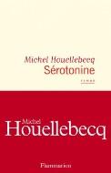 Michel Houellebecq — Sérotonine