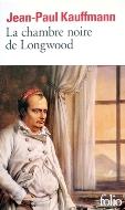 Jean-Paul Kaumann — La chambre noire de Longwood