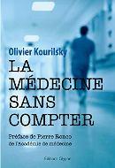 Olivier Kourilsky — La médecine sans compter