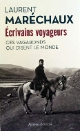 Laurent Maréchaux — Écrivains voyageurs