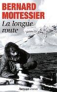 Bernard Moitessier — La longue route