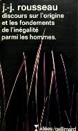 Jean-Jacques Rousseau — Discours sur l'origine et les fondements de l'inégalité parmi les hommes