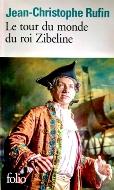 Jean-Christophe Rufin — Le tour du monde du roi Zibeline