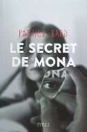 Patrick Bard — Le secret de Mona