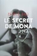 Patrick Bard — Le secret de Mona