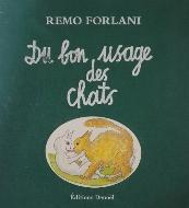 Remo Forlani — Du bon usage des chats