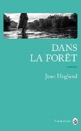 John Hegland — Dans la forêt
