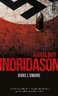 Arnaldur Indrinason — Dans l'ombre