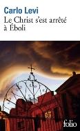 Carlo Levi — Le Christ s'est arrêté à Eboli