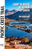 Jean Romnicianu — Pacific Crest Trail. Carnet de marche du Mexique au Canada
