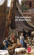 Bernard Simiot — Ces messieurs de Saint-Malo