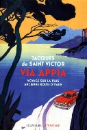 Jacques de Saint Victor — Via Appia