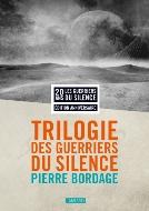 Pierre Bordage — Les guerriers du silence