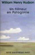 William Henry Hudson — Un flâneur en Patagonie