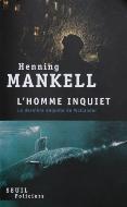 Henning Mankell — L'homme inquiet