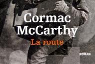 Cormack McCarthy — La route