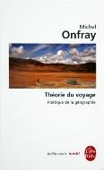 Michel Onfray — Théorie du voyage