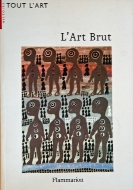 Lucienne Peiry — L'Art Brut