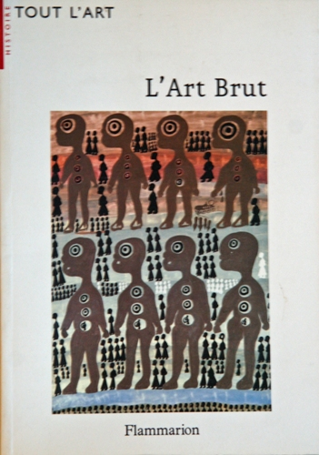 L'Art Brut (Lucienne Peiry)
