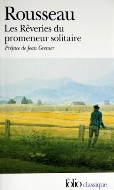 Jean-Jacques Rousseau — Les Rêveries du promeneur solitaire