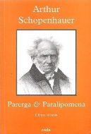 Arthur Schopenhauer — Parerga & Paralipomena