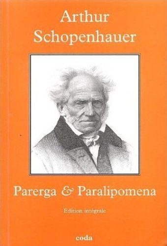 Parerga & Paralipomena (Arthur Schopenhauer)