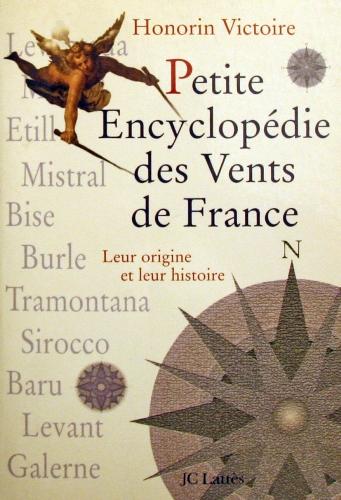 Petite encyclopédie des vents de France (Honorin Victoire)