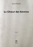 Martin Winckler — Le chœur des femmes